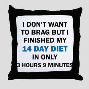 I DON'T WANT TO BRAG Throw Pillow