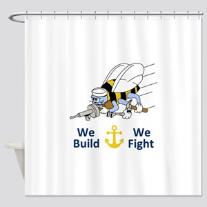 Seabess Build We Fight Shower Curtain