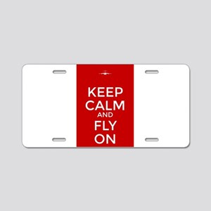 Keep Calm and Fly On Aluminum License Plate