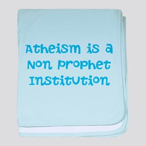 Atheism Non Prophet baby blanket