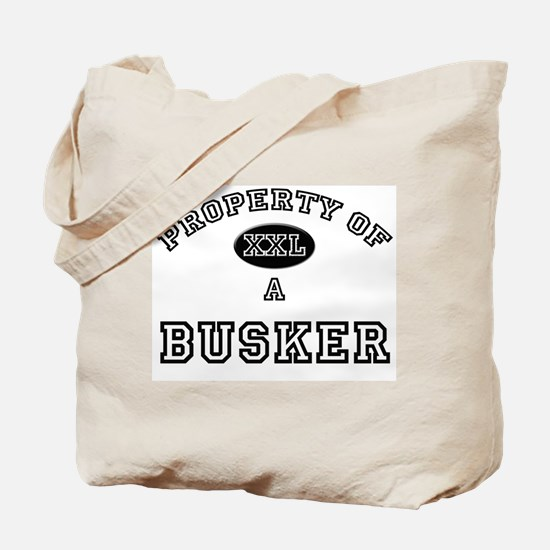 Property of a Busker Tote Bag