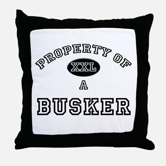 Property of a Busker Throw Pillow