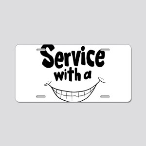 Service with a smile Aluminum License Plate
