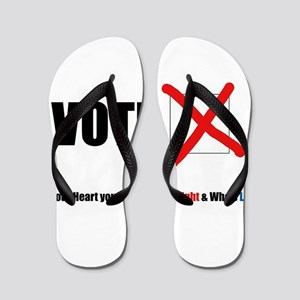In your Heart you Know Who's Right & Wh Flip Flops