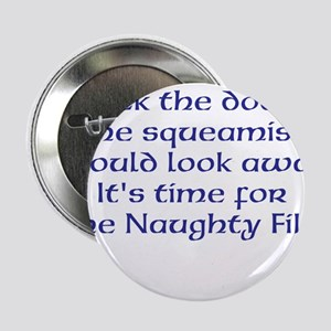 """Naughty File 2.25"""" Button"""