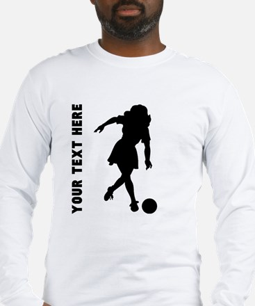 Woman Bowler (Custom) Long Sleeve T-Shirt