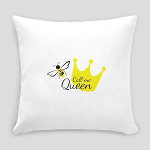 Call Me Queen Bee Everyday Pillow