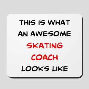 awesome skating coach Mousepad