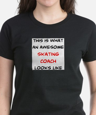 awesome skating coach Women's Dark T-Shirt