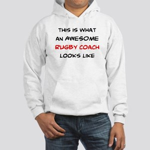 awesome rugby coach Hooded Sweatshirt