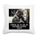 Haters Gonna Hate Square Canvas Pillow