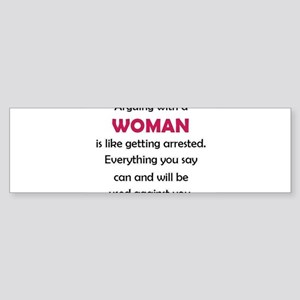 Arguing with a woman is like gettin Bumper Sticker