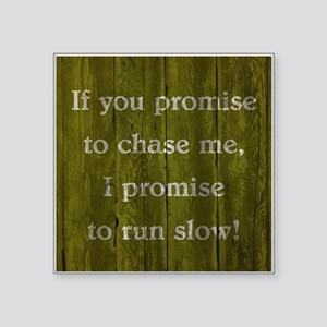 IF YOU PROMISE TO... Sticker