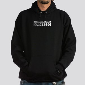 likes don't count, votes do. Hoodie