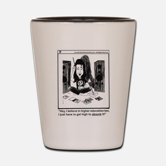 Funny Higher education Shot Glass