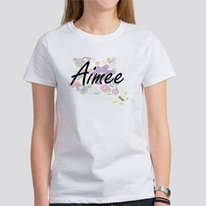 Aimee Artistic Name Design with Flowers T-Shirt