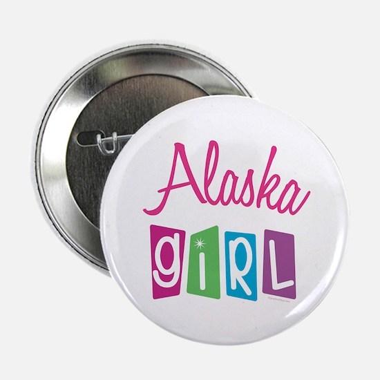 """ALASKA GIRL! 2.25"""" Button (10 pack)"""
