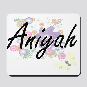 Aniyah Artistic Name Design with Flowers Mousepad