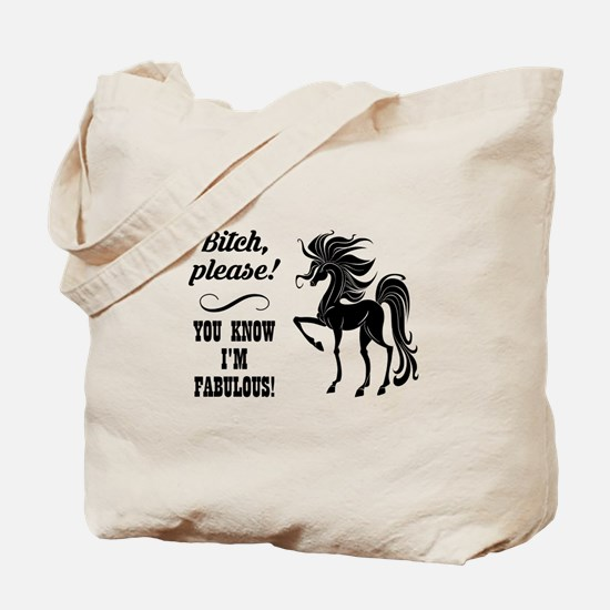 BITCH PLEASE! Tote Bag