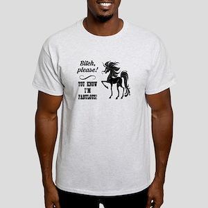 BITCH PLEASE! T-Shirt