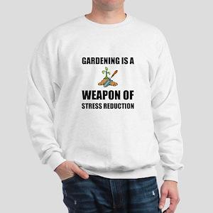 Weapon of Stress Reduction Gardening Sweatshirt