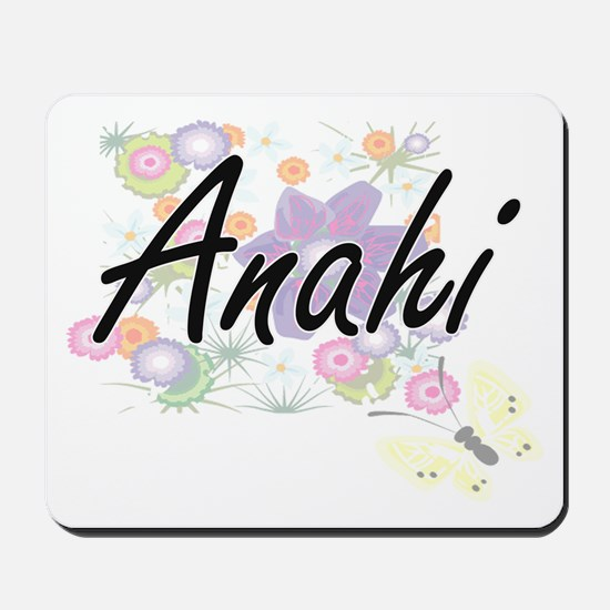 Anahi Artistic Name Design with Flowers Mousepad