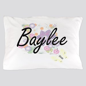Baylee Artistic Name Design with Flowe Pillow Case