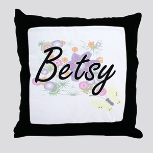 Betsy Artistic Name Design with Flowe Throw Pillow