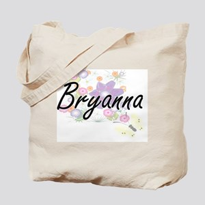 Bryanna Artistic Name Design with Flowers Tote Bag