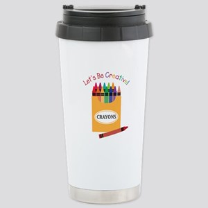 Lets Be Creative Travel Mug