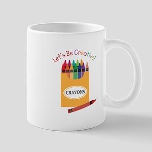 Lets Be Creative Mugs