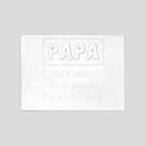 Papa - The Man The Myth The Legend 5'x7'Area Rug