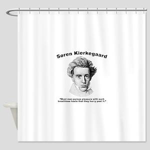 Kierkegaard Pleasure Shower Curtain
