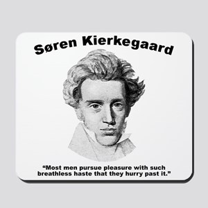 Kierkegaard Pleasure Mousepad