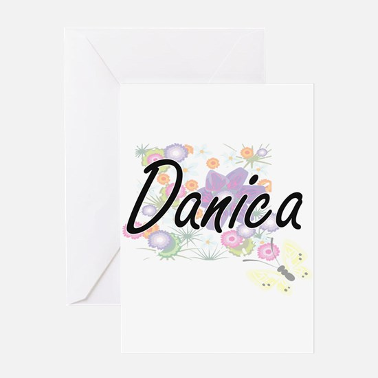 Danica Artistic Name Design with Fl Greeting Cards