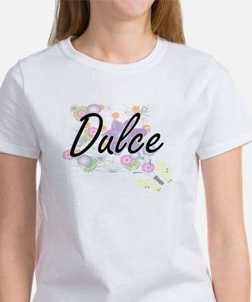 Dulce Artistic Name Design with Flowers T-Shirt
