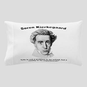 Kierkegaard Life Pillow Case