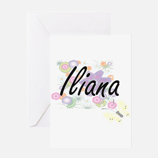 Iliana Artistic Name Design with Fl Greeting Cards