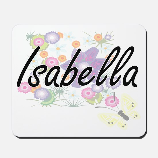 Isabella Artistic Name Design with Flowe Mousepad