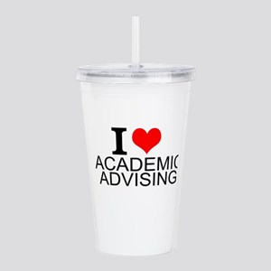 I Love Academic Advising Acrylic Double-wall Tumbl