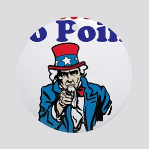 Uncle sam point Round Ornament