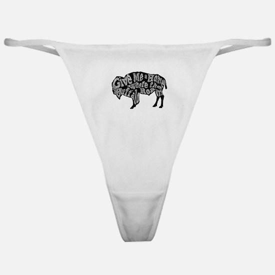Give Me a Home Buffalo Roam Classic Thong