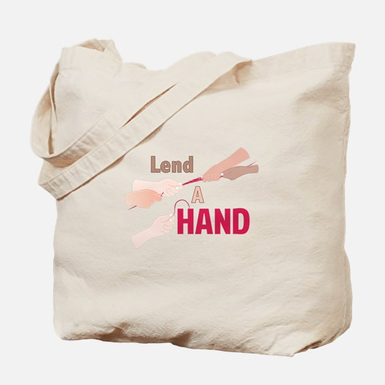 Lend A Hand Tote Bag