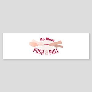 Push & Pull Bumper Sticker