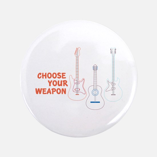 Choose Your Weapon Button