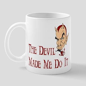 Devil made me do it Mug