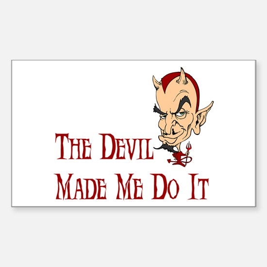 Devil made me do it Rectangle Decal