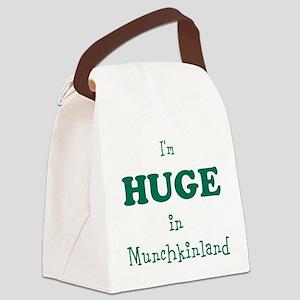 Im Huge in Munchkinland Canvas Lunch Bag