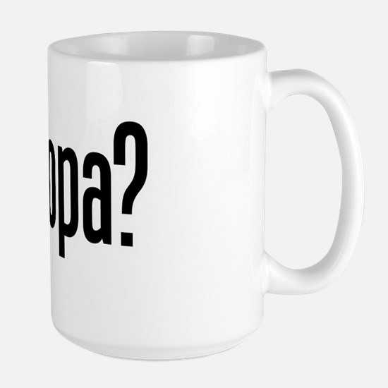 got opa? Large Mug