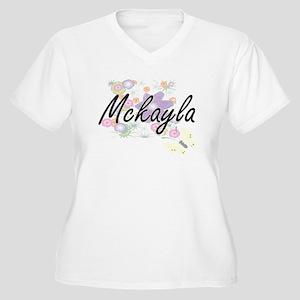 Mckayla Artistic Name Design wit Plus Size T-Shirt
